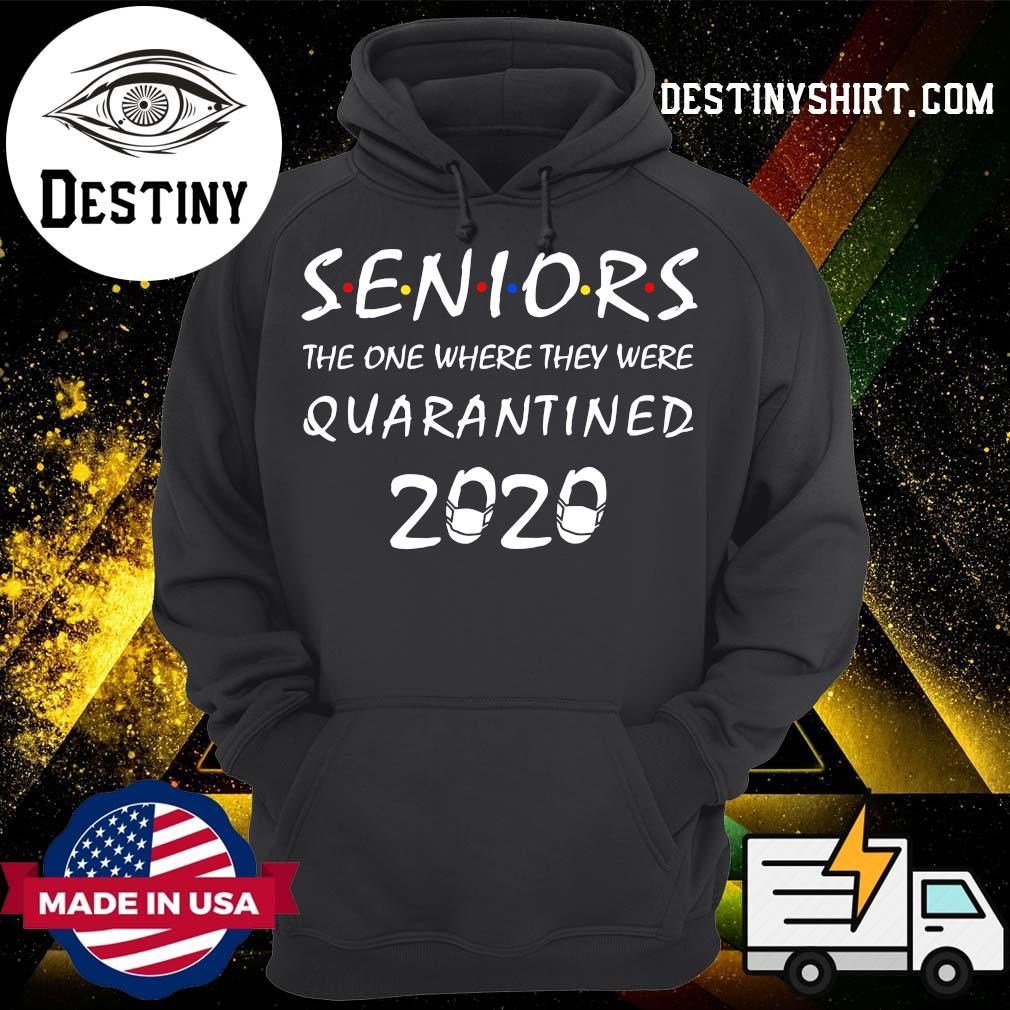 Official Seniors The One Where They Were Quarantined 2020 Shirts Hoodie