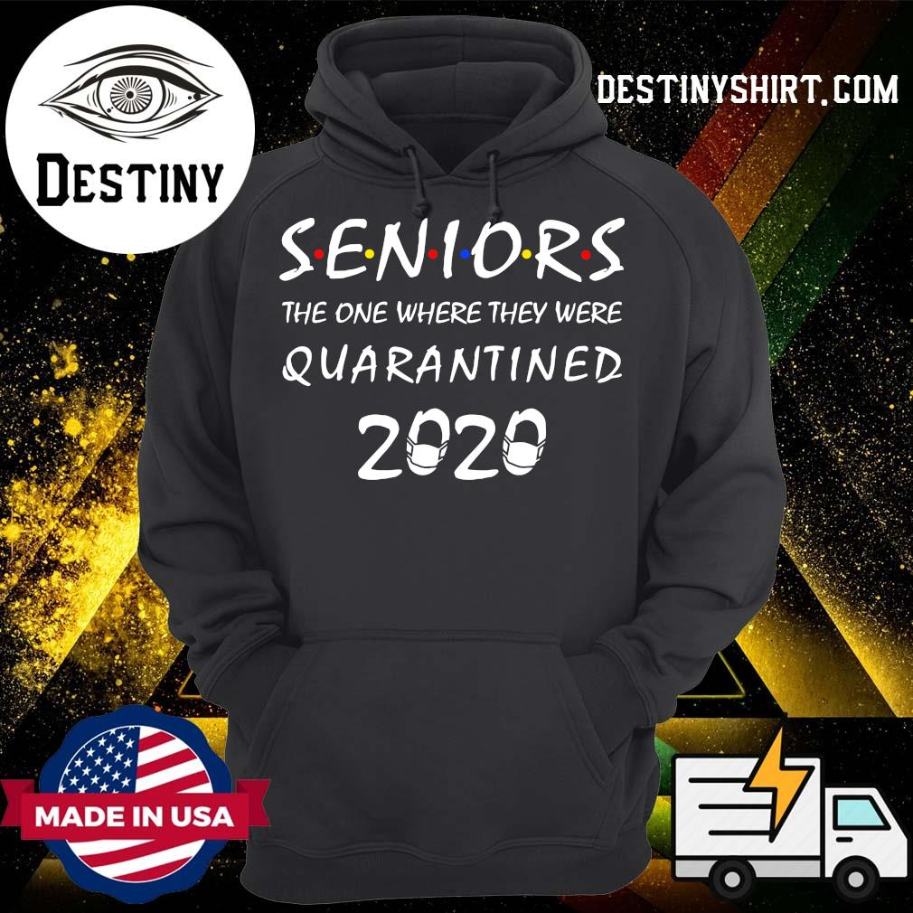 Seniors 2020 the one where we were quarantined s Hoodie