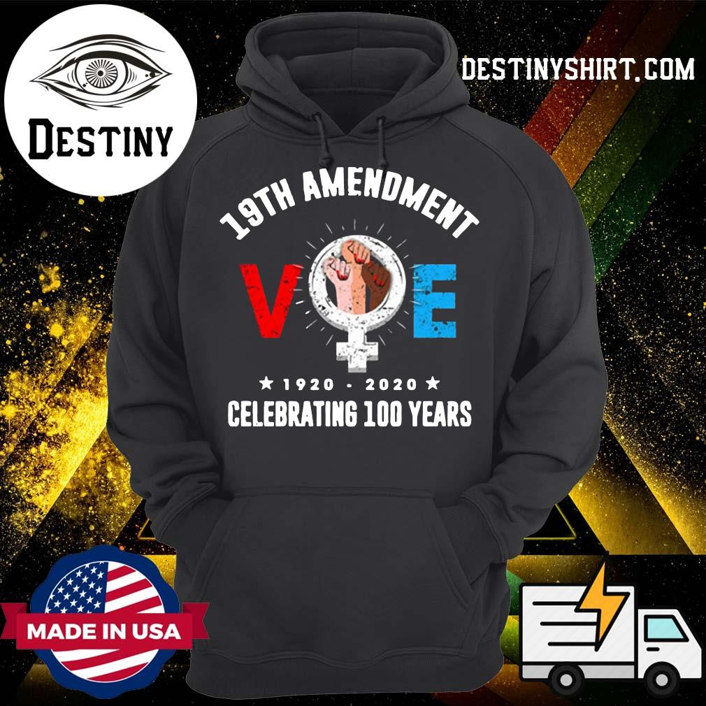 19th Amendment VO 1920 2020 Celebrating 100 Years Shirt Hoodie