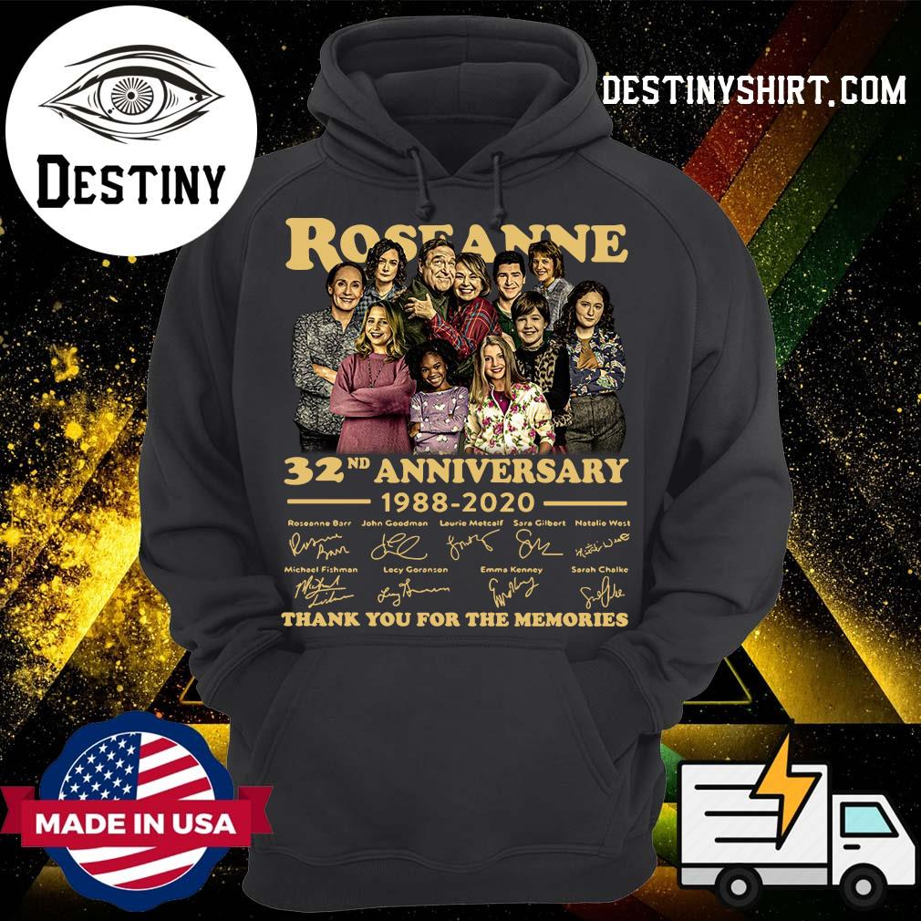 Roseanne 32nd Anniversary 1988 2020 Signature Thank You For The Memories Shirt Hoodie