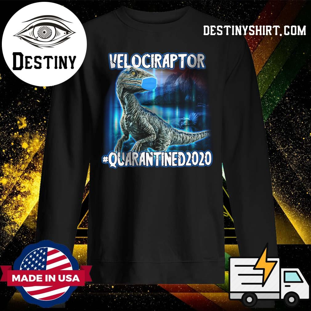 Velociraptor Face Mask Quarantined 2020 Shirt Sweater