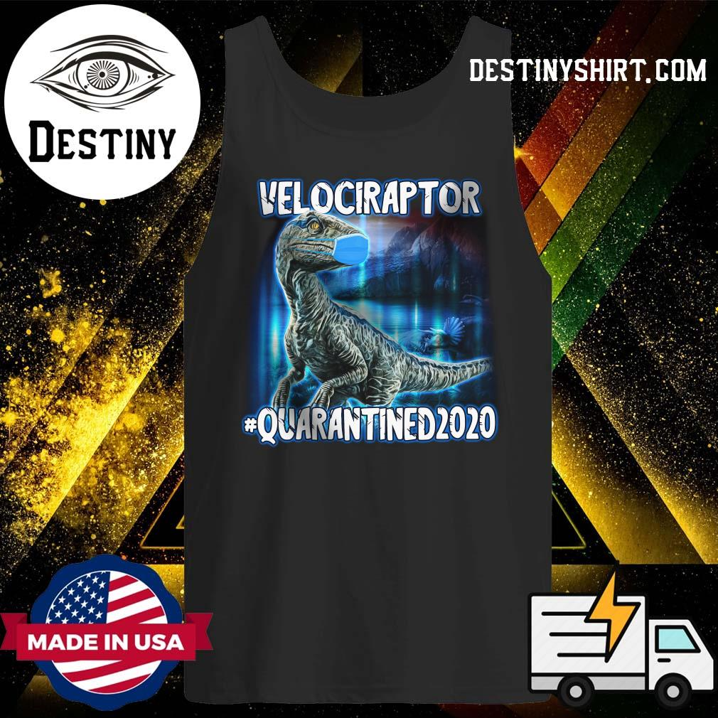 Velociraptor Face Mask Quarantined 2020 Shirt Tank-Top